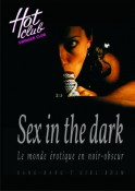 Sex in the DARK...GANG.BANG - T.GIRL  N'hésitez pas pour une tenue sombre, black, Latex, Vinyle, cuir ou extravagant ....